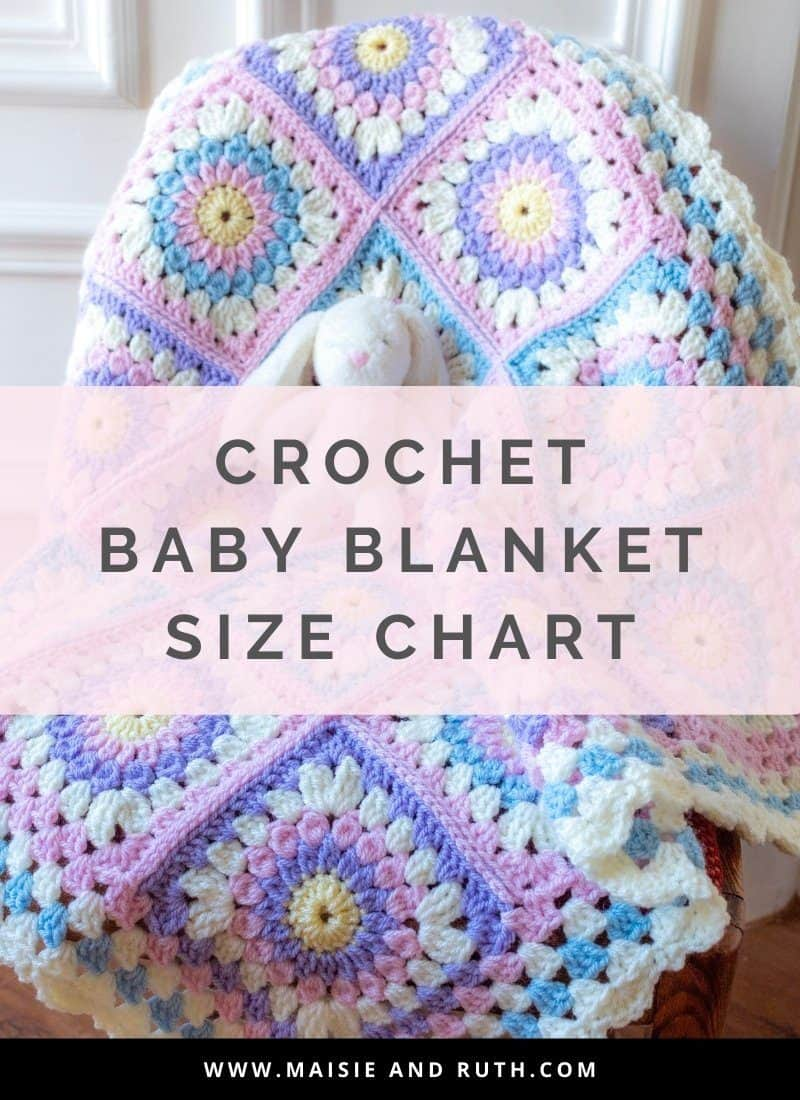 Crochet Baby Blanket Size Chart (And Other Tips)