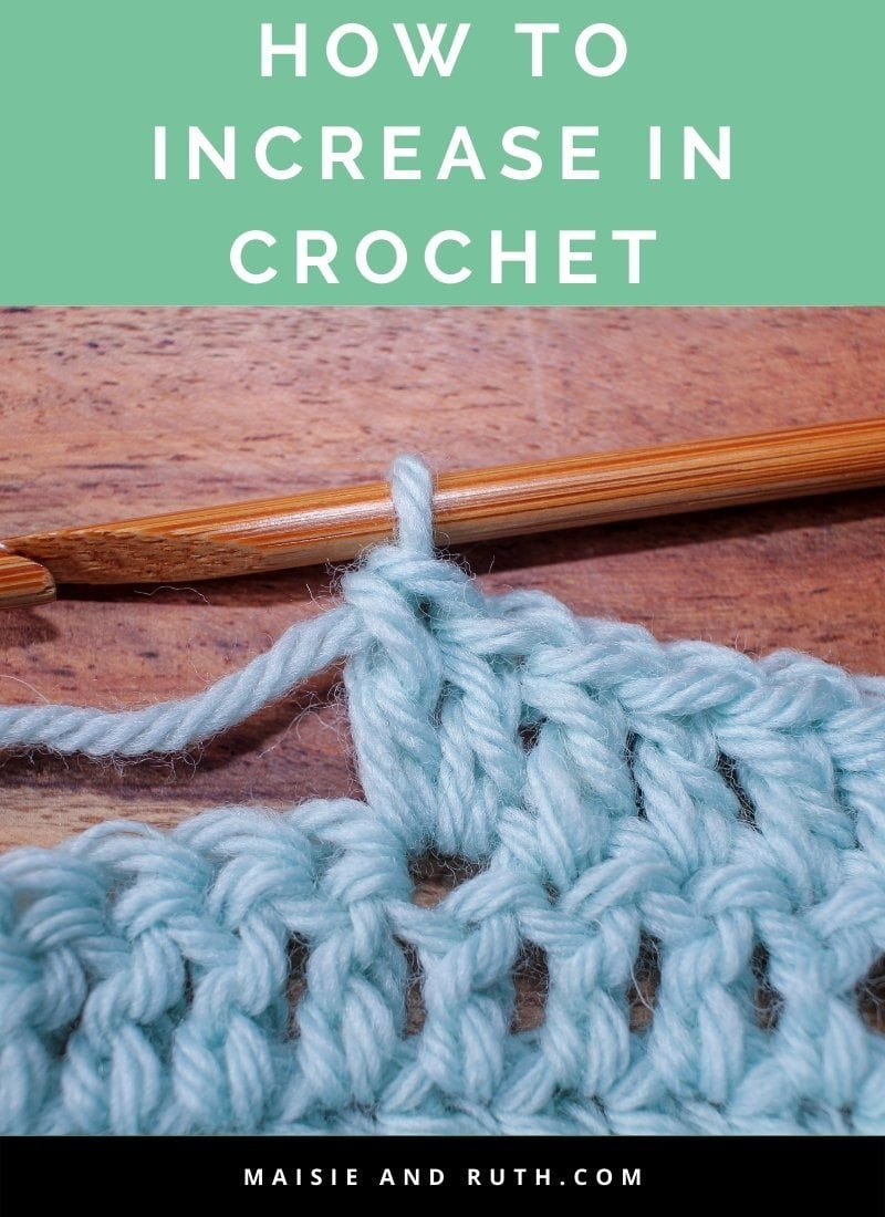 How to Increase in Crochet (With Any Stitch)
