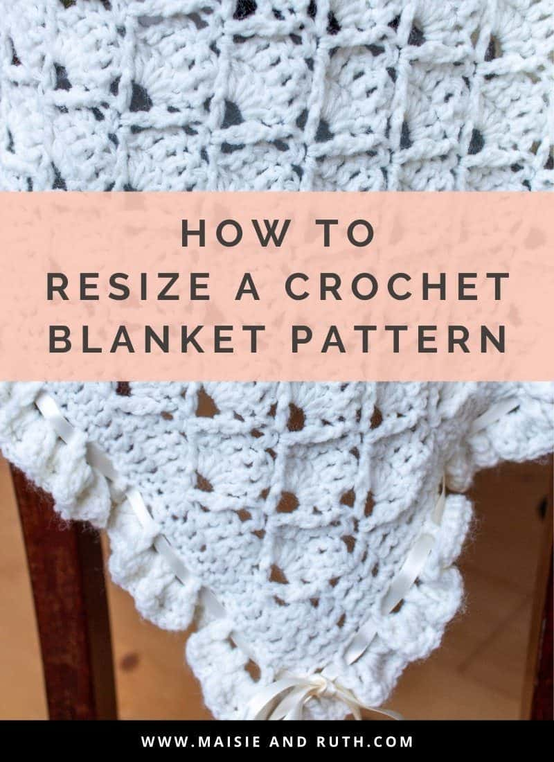 How to Resize a Crochet Blanket Pattern (Plus Charts)