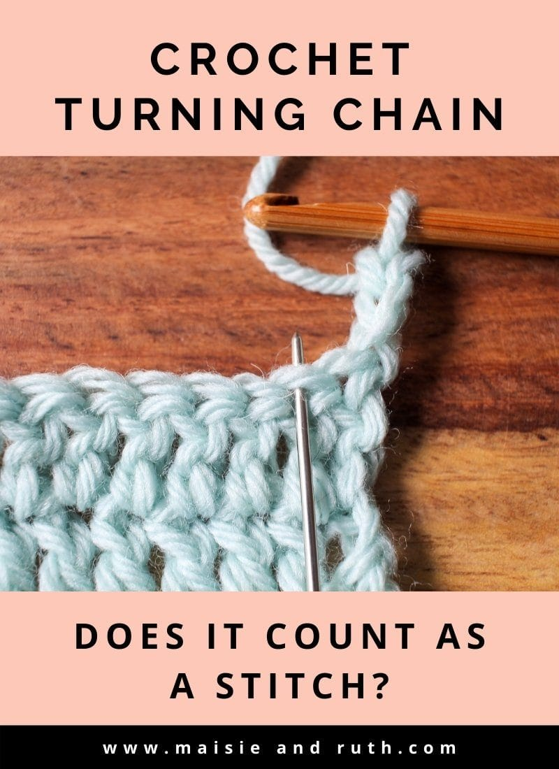 Crochet Turning Chain (Does It Count as a Stitch?)