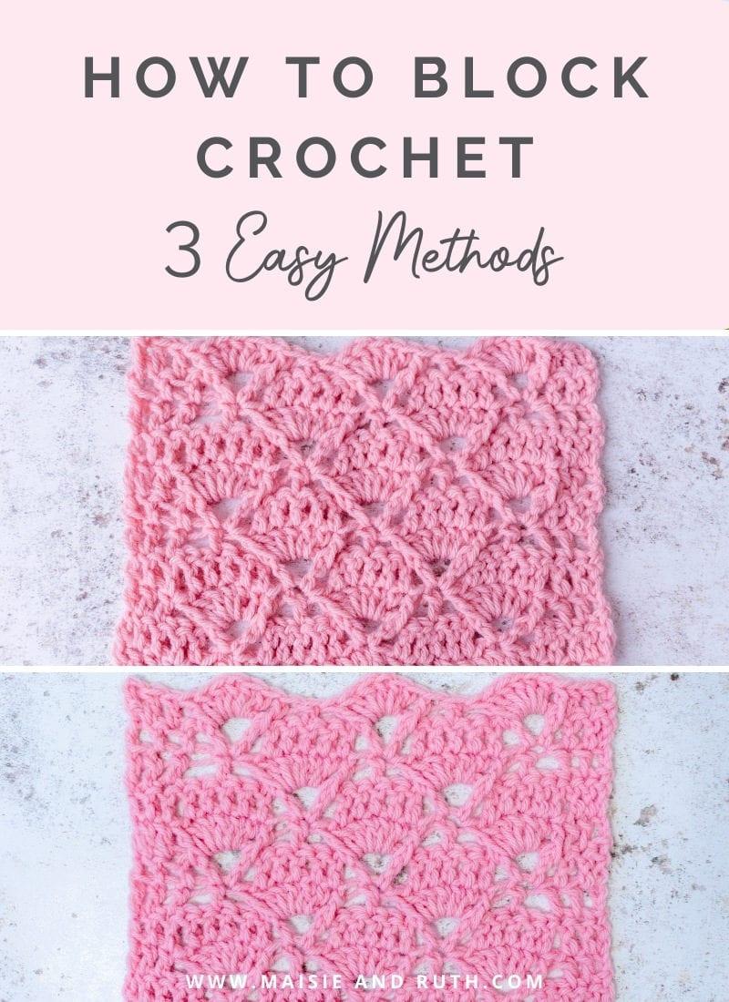 How to Block Crochet (3 Easy Methods)
